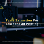 3d Printing Fume Extraction