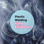 Plastic Welding Fume Extraction