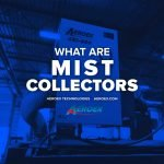 What-Are-Mist-Collectors2-Mist-Collector-Blog-Aeroex-1